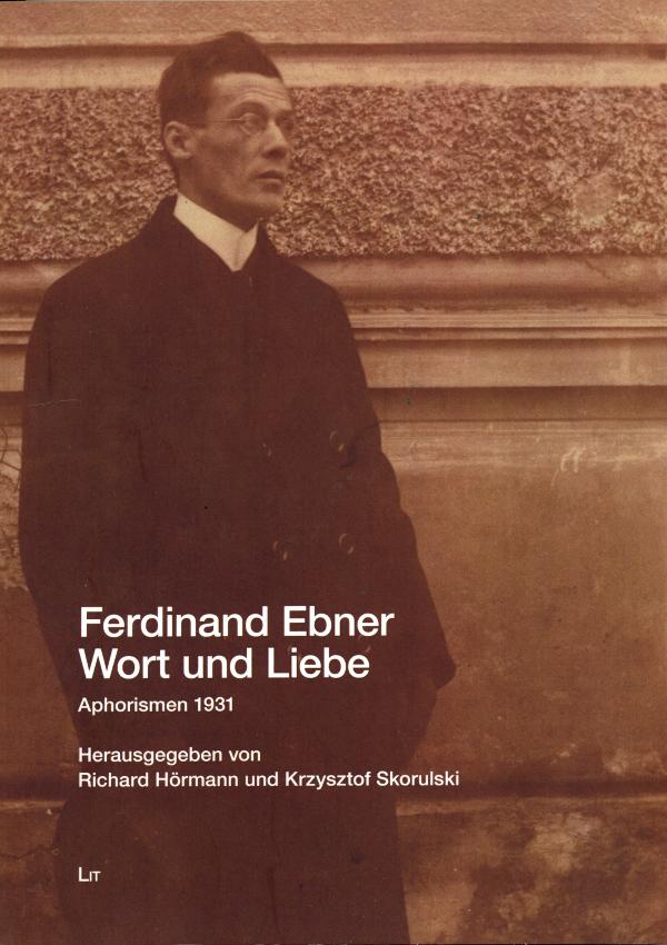Ferdinand Ebner: Wort und Liebe, 1931