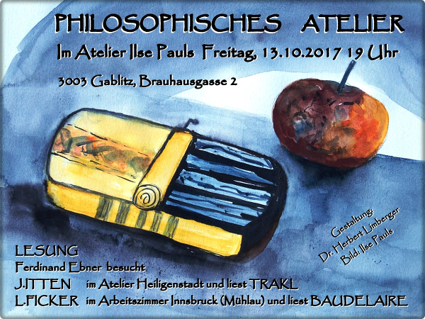 Philosphisches Atelier mit Ilse Pauls und Herbert Limberger, am 13.10.2017 im Atelier Ilse Pauls in der Brauhausgasse 2 zu Gablitz