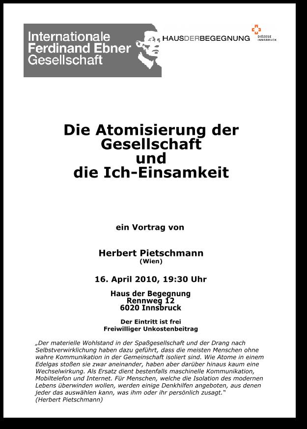 Herbert Pietschmann: Die Atomisierung der Gesellschaft und die Ich-Einsamkeit