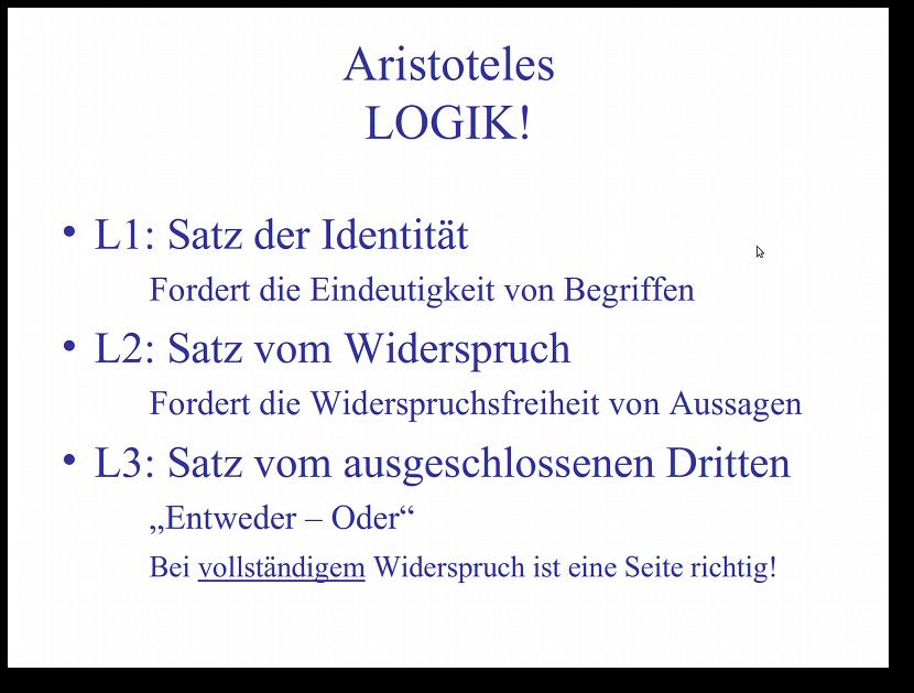 Der Denkrahmen der Moderne: Die Aristotelische Logik